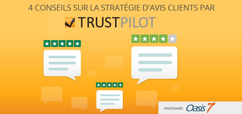« Les entreprises qui collectent des avis clients obtiennent 80% d'avis positifs » (Interview Trustpilot)