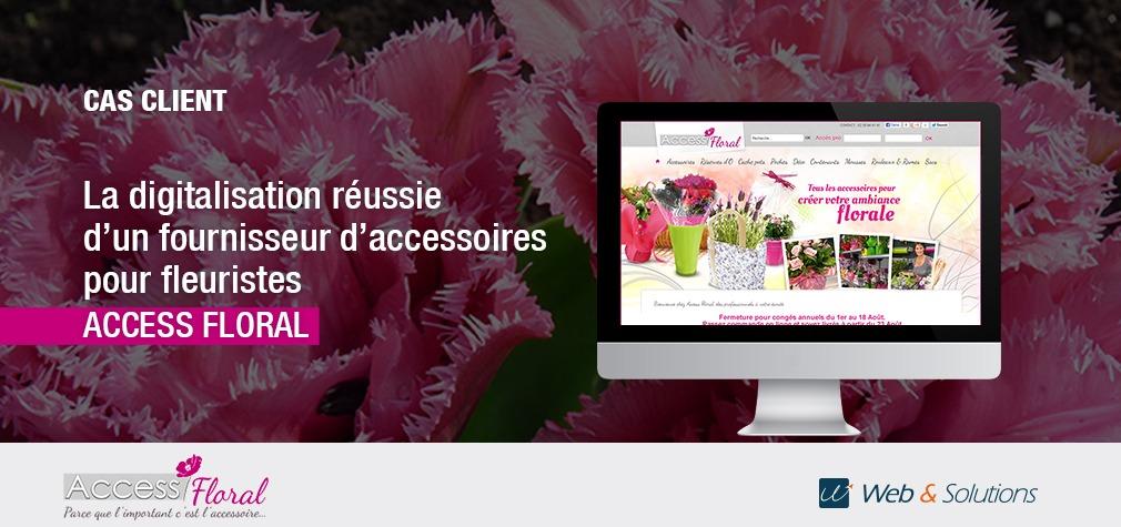 [Access Floral] Comment un fleuriste BtoB lance son activité e-commerce