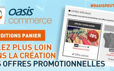 [E-commerce] Créez des offres promotionnelles en fonction du panier de l'e-acheteur #OasisPeutLeFaire