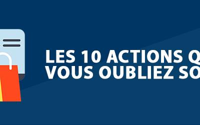E-commerçants : 10 actions que vous oubliez souvent de faire