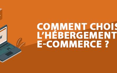 Comment choisir l'hébergement de son site e-commerce ?