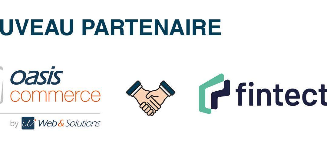 OASIS Commerce intègre le virement immédiat à son offre de paiements sécurisés en partenariat avec FINTECTURE